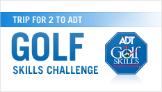 Trip for 2 to 2009 ADT Golf Skills Challenge