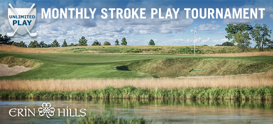 July Erin Hills 9 Hole Unlimited